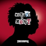 00-youssoupha-menace_de_mort-web-fr-2011