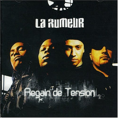 2004 – Regain de Tension – La Rumeur.